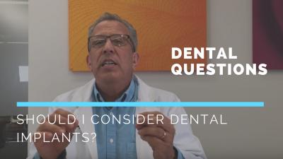 Why should I consider dental implants